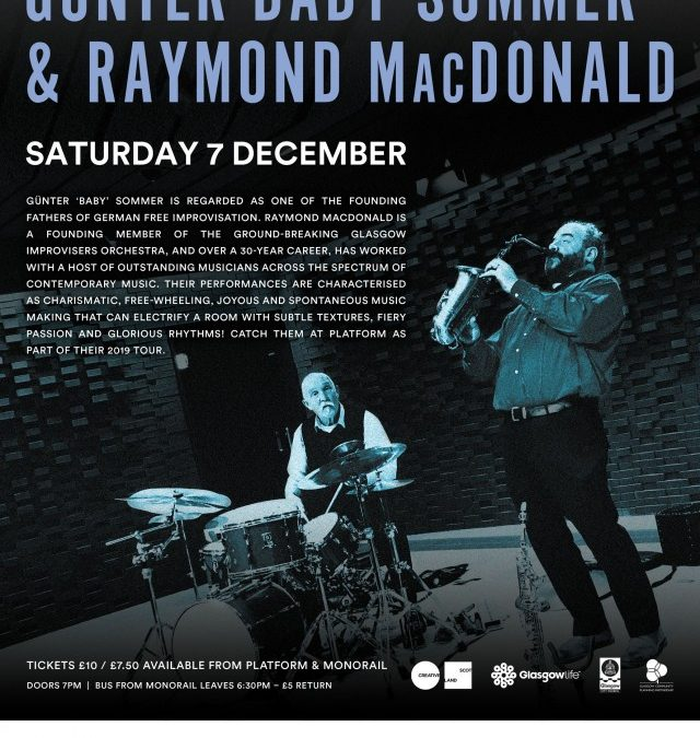 Günter 'Baby' Sommer & Raymond MacDonald with support from Sonic Bothy Ensemble – Saturday 7th December 2019